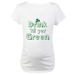 drink til yer green Shirt
