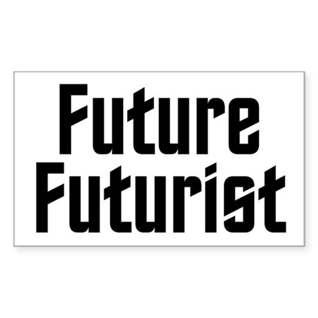Future Futurist Sticker (Rectangle)