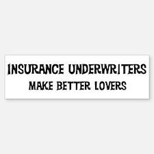 Insurance Underwriters: Bette Bumper Bumper Bumper Sticker