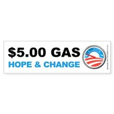 Five Dollar Gas, Bumper Sticker