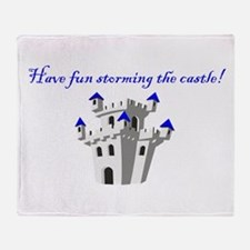 Have Fun Storming the Castle! Throw Blanket