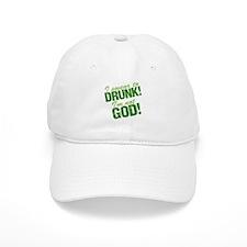 I Swear To Drunk I'm Not God Baseball Cap