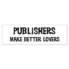 Publishers: Better Lovers Bumper Bumper Sticker