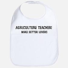Agriculture Teachers: Better  Bib