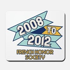 08 to 12 French Honor Society Mousepad