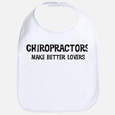 Chiropractors: Better Lovers Bib