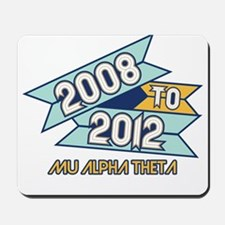 08 to 12 Mu Alpha Theta Mousepad