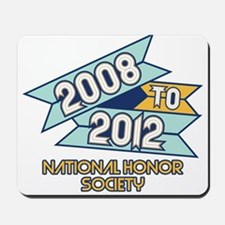 08 to 12 National Honor Socie Mousepad