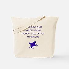 Delusional Unicorn Tote Bag