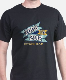 08 to 12 Rowing Team T-Shirt