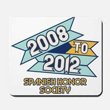 08 to 12 Spanish Honor Societ Mousepad