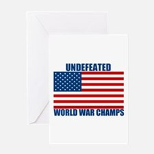 Undefeated World War Champs Greeting Card