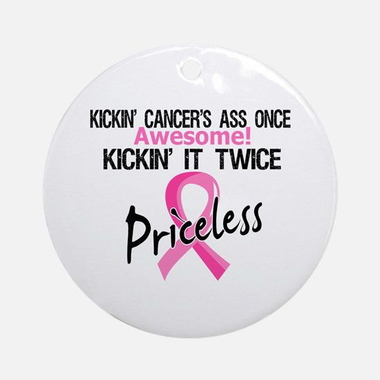 Kicking Ass Twice Breast Cancer Ornament (Round)