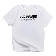 Bodyguard for my sister Infant T-Shirt