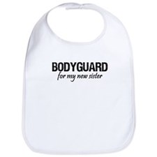 Bodyguard for my sister Bib