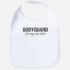 Bodyguard for my sister Bib