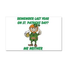 Remember Last Year on St. Pat Car Magnet 20 x 12