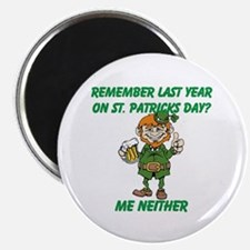 """Remember Last Year on St. Pat 2.25"""" Magnet (100 pa"""