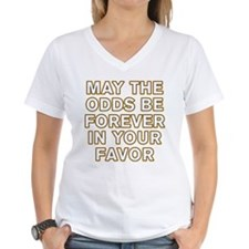 May the Odds be Forever in Your Favor Shirt