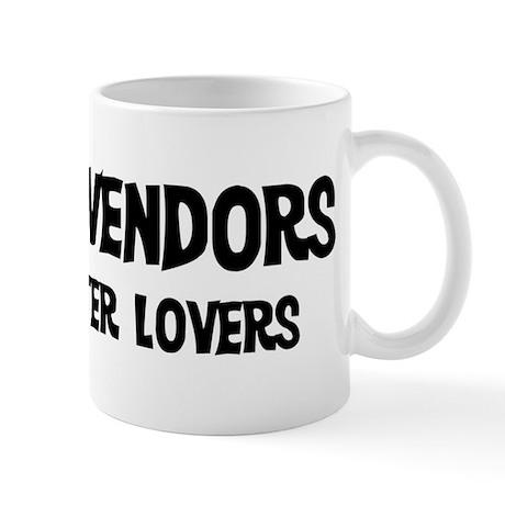 Street Vendors: Better Lovers Mug