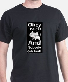 Obey the cat no one gets hurt T-Shirt