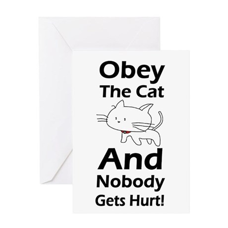 Obey the cat no one gets hurt Greeting Card