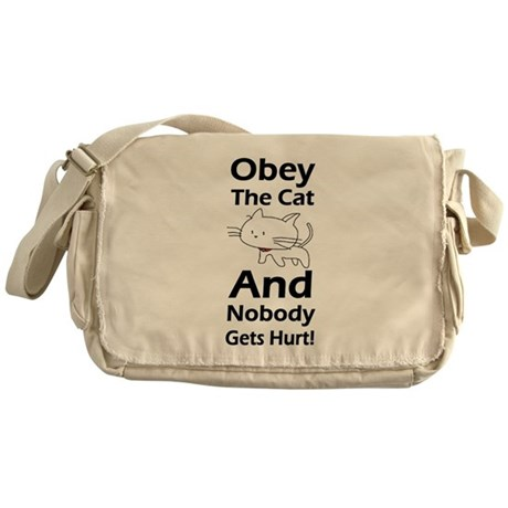 Obey the cat no one gets hurt Messenger Bag