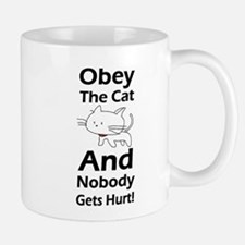 Obey the cat no one gets hurt Small Mugs