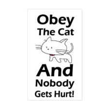 Obey the cat no one gets hurt Decal