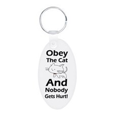Obey the cat no one gets hurt Keychains