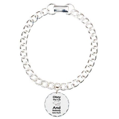 Obey the cat no one gets hurt Charm Bracelet, One
