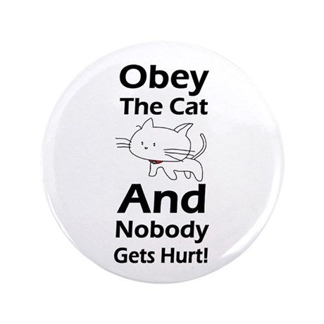 """Obey the cat no one gets hurt 3.5"""" Button (100 pac"""