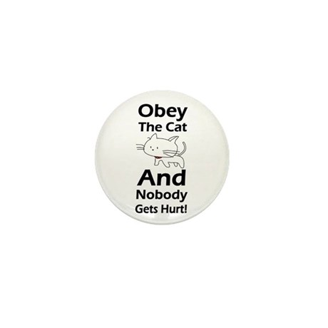 Obey the cat no one gets hurt Mini Button (10 pack