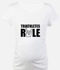Triathletes Rule Shirt
