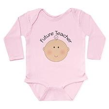 Future Teacher Baby Long Sleeve Infant Bodysuit