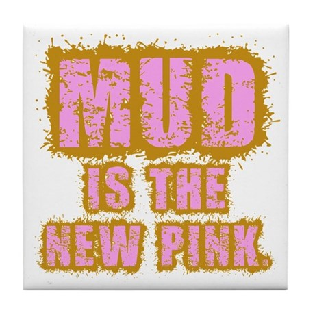 Mud, the new pink Tile Coaster