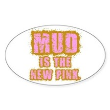 Mud, the new pink Decal