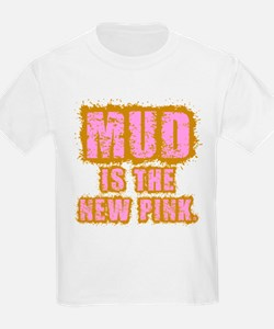 Mud, the new pink T-Shirt