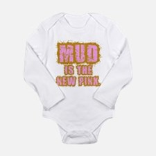 Mud, the new pink Long Sleeve Infant Bodysuit