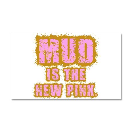 Mud, the new pink Car Magnet 20 x 12