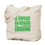 Swear to Drunk Tote Bag