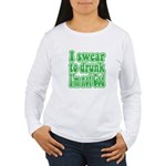 Swear to Drunk Women's Long Sleeve T-Shirt