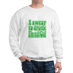 Swear to Drunk Sweatshirt