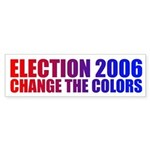 CHANGE THE COLORS Bumper Sticker