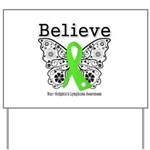 Believe Non-Hodgkins Lymphoma Yard Sign