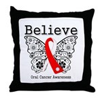 Believe Oral Cancer Throw Pillow