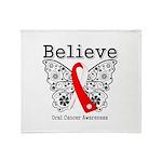 Believe Oral Cancer Throw Blanket