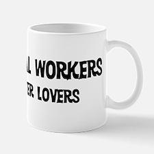 Sheet Metal Workers: Better L Mug