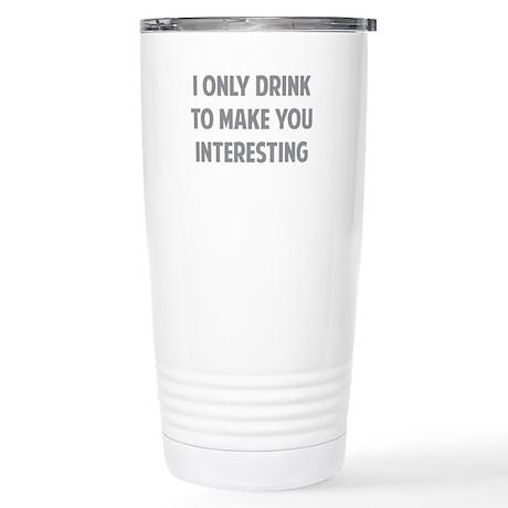Drink Interesting Stainless Steel Travel Mug
