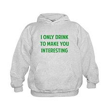 Drink Interesting Hoodie